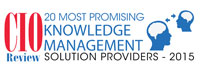 20 Most Promising Knowledge Management Solution Providers 2015